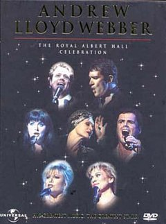 Andrew Lloyd Webber: The Royal Albert Hall Celebration 1998 DVD
