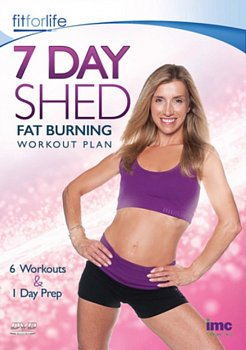Fit for Life - 7 Day Shed: Fat Burning Workout Plan 2014 DVD - Volume.ro