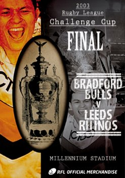 Rugby League Challenge Cup Final: 2003 - Bradford Bulls V ... 2003 DVD - Volume.ro